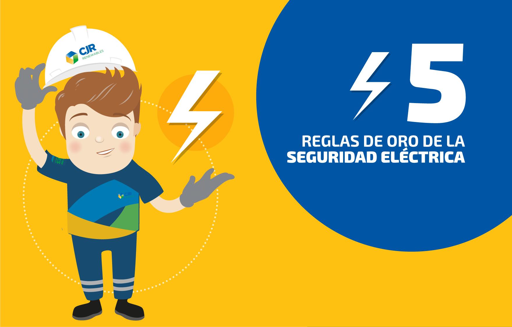 5 Reglas de Oro de la Seguridad Eléctrica 1